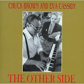 Chuck Brown & Eva Cassidy - Other Side [CD] USA import