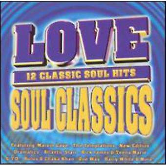 Amor alma clásicos - clásicos del Soul de amor [CD] USA importar