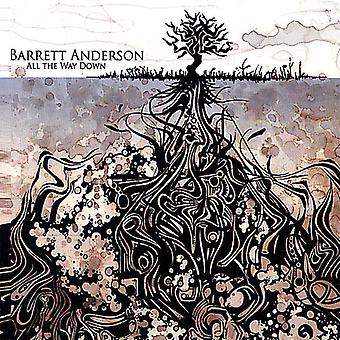 Barrett Anderson - All the Way Down [CD] USA import