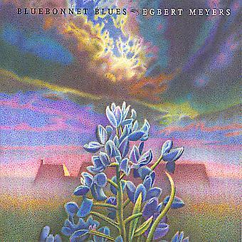 Egbert Meyers - Bluebonnet Blues [CD] USA import