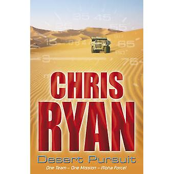 Alpha Force - Desert Pursuit - Book 4 by Chris Ryan - 9780099439264 Book