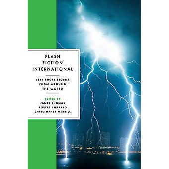 Flash Fiction International af James Thomas - Robert Shapard - Kristus