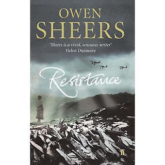 Resistance (Main) by Owen Sheers - 9780571229635 Book
