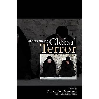 Comprendre la terreur mondiale par Christopher Ankersen - 9780745634609 B