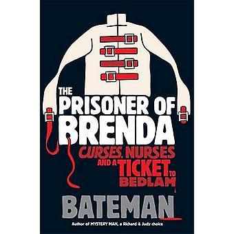 Fange af Brenda af Colin Bateman - 9780755378692 bog