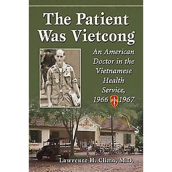 وكان المريض الفيتكونغ-طبيب أمريكا في الصحة الفيتنامية
