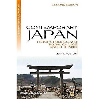 Contemporary Japan - History - Politics - and Social Change Since the