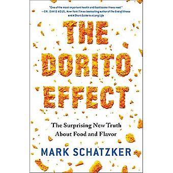 Dorito effekten - overraskende nye sannheten om mat og smaken av