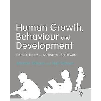 Human Growth - Behaviour and Development - Essential Theory and Applic