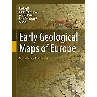 Early Geological Maps of Europe - Central Europe 1750 to 1840 - 2016 by
