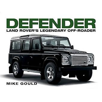 Land Rover Defender by Mike Gould - 9781781316283 Book