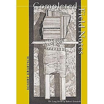 Field Notes voltooid: De lange gedichten van Robert Kroetsch