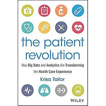 A revolução do paciente: Como grande volume de dados e análises estão transformando a experiência de cuidados de saúde (Wiley e SAS...