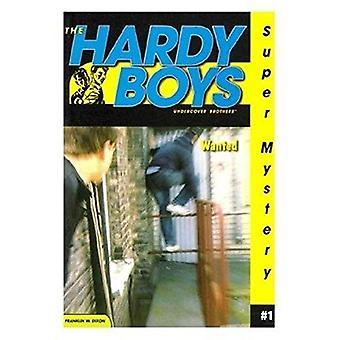 Recherché: (Hardy Boys: Undercover Brothers Super mystère)