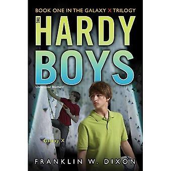 Galaxy X (Hardy Boys Undercover Brothers (Aladdin))