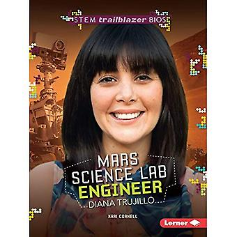 Mars Science Lab Engineer Diana Trujillo (Stem Trailblazer Bios)