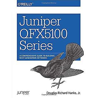 Kataja QFX5100 sarja: Kattava opas rakentaa seuraavan sukupolven verkkoihin