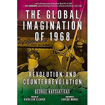 The Global Imagination Of 1968