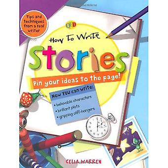 How to Write: Stories: 0 (How to Write) [Illustrated]
