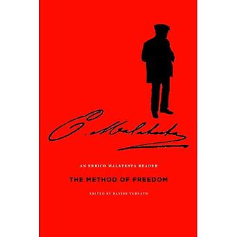 The Method of Freedom: An Errico Malatesta Reader