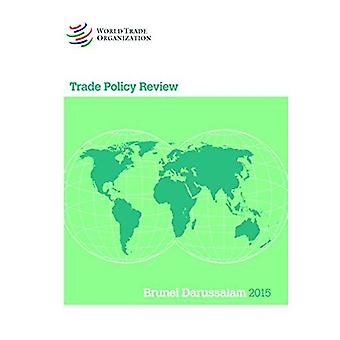 Brunei Darussalam 2015 (Trade Policy Review)