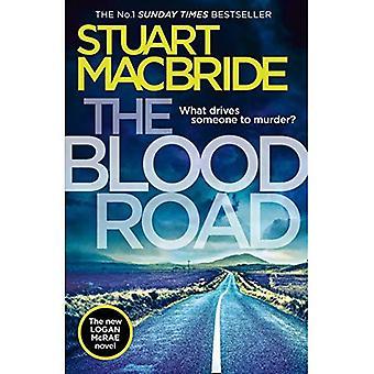 The Blood Road: Scottish crime fiction at its very best (Logan McRae, Book 11) (Logan McRae)