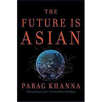 Die Zukunft ist asiatisch