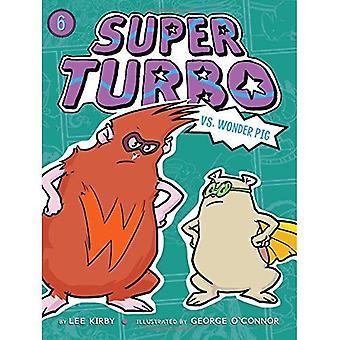 Super Turbo vs. Wonder Pig (Super Turbo)