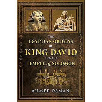 The Egyptian Origins of King David and the Temple of Solomon