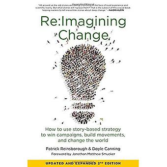 Re: imagining Change: How to Use Story-Based Strategy� to Win Campaigns, Build Movements, and Change the World
