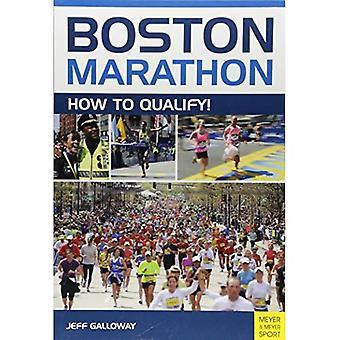 Boston Marathon: How To Qualify