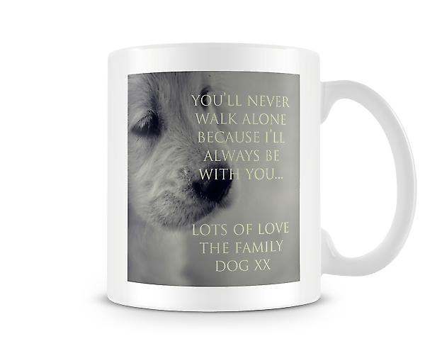 Never Walk Alone Family Dog Mug