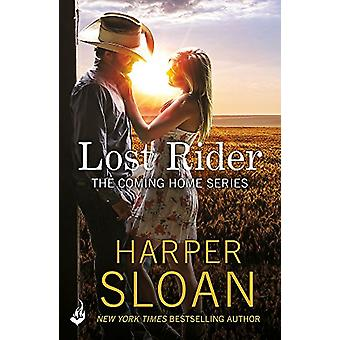 Lost Rider - Coming Home Book 1 by Harper Sloan - 9781472247742 Book
