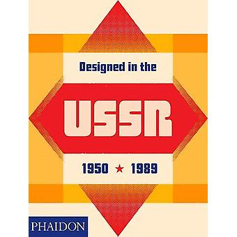 Designed in the USSR - 1950-1989 by Moscow Design Museum - 97807148755