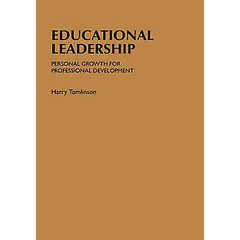 Educational Leadership Personal Growth for Professional Development by Tomlinson & Harry