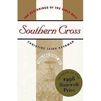 サザンクロス Heyrman ・ クリスティン ・ リーによって聖書ベルトの始まり