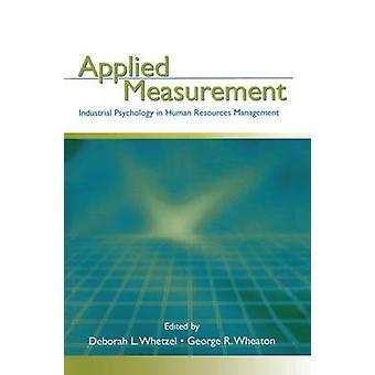 Tillämpad mätning industriella psykologin i mänskliga resurser Management av Whetzel & Deborah L.