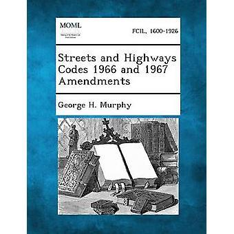 Gater og motorveier koder 1966 og 1967 endringer av Murphy & George H.