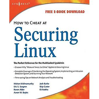 How to Cheat at Securing Linux by Krishnamurthy & Mohan