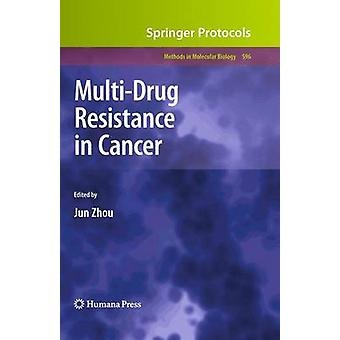 MultiDrug Resistance in Cancer by Zhou & Jun