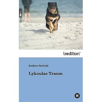 Lykoulas Traum by Herhold & Andrea