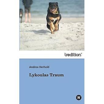 Lykoulas Traum von Herhold & Andrea