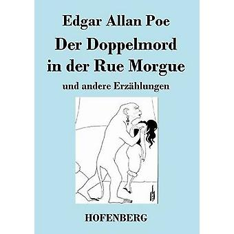 Der Doppelmord in der Rue Morgue de Poe & Edgar Allan