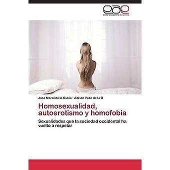 Homosexualidad autoerotismo y ホモホビアによって道徳的なデ ラ ルビア ヨス