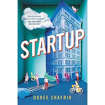 Start - ein Roman von Doree Shafrir - 9780316360364 Buch