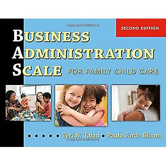 Business Administration Scale for Family Child Care (BAS) by Business