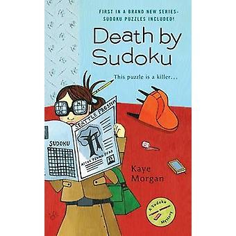Death by Sudoku by Kaye Morgan - 9780425216408 Book