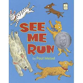 See Me Run by Paul Meisel - 9780823426386 Book