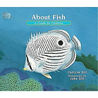 About Fish - A Guide for Children by Cathryn Sill - 9781561459872 Book
