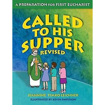 Called to His Supper - Student Book by Jeannine Timko Leichner - 97815